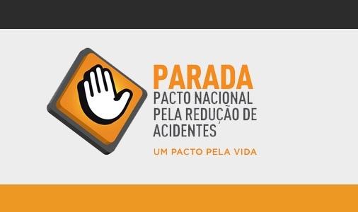 Exemplo de imagem ilustrando o logo da campanha Parada Pacto Nacional Pela Redução de Acidentes, Um Pacto pela Vida