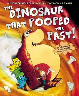 http://www.bookdepository.com/Dinosaur-That-Pooped-Past-Tom-Fletcher/9781782951780
