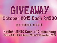 Giveaway October 2015 Cash RM500 by Emas Putih