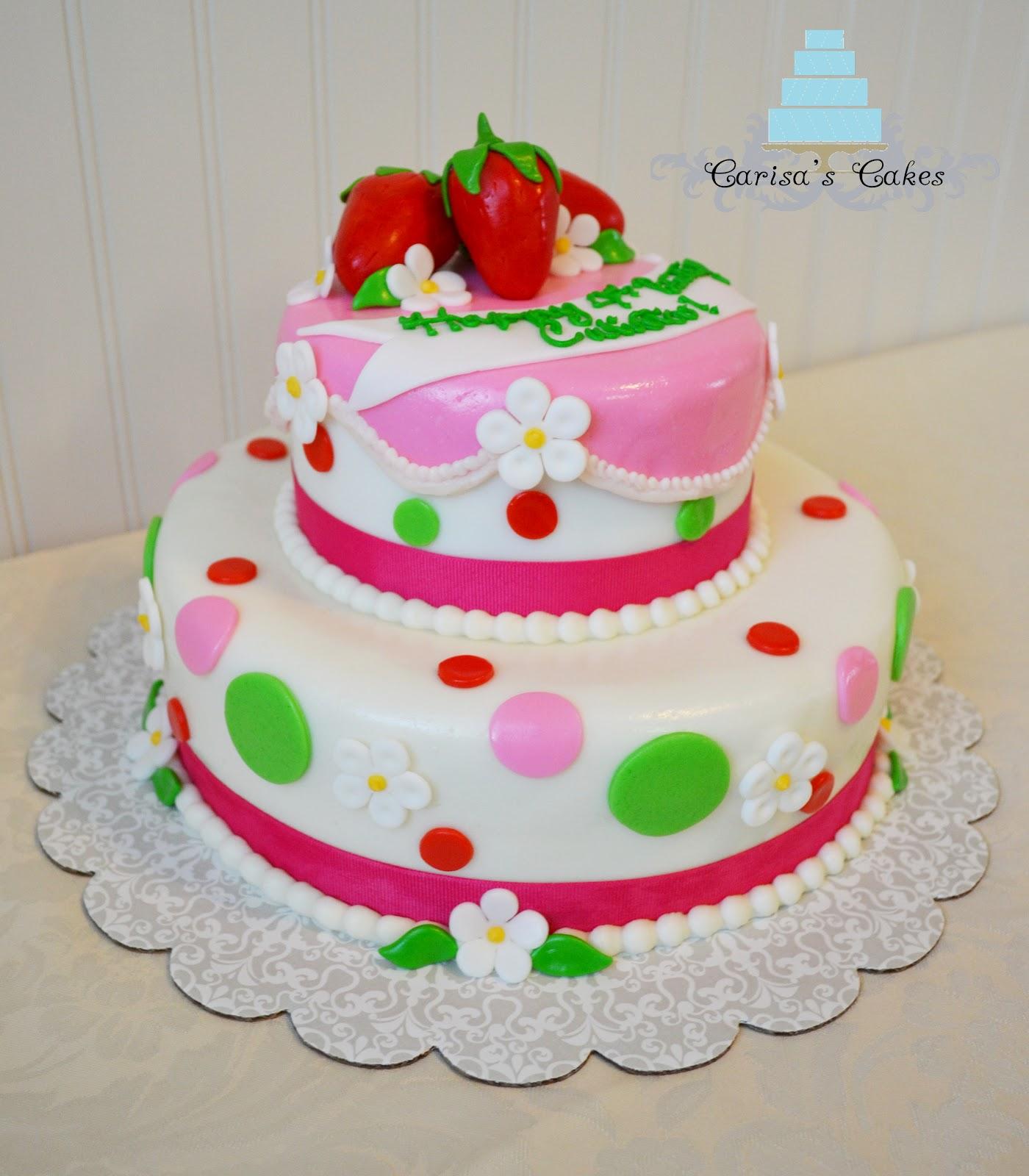 Carisa's Cakes: Strawberry Shortcake Birthday