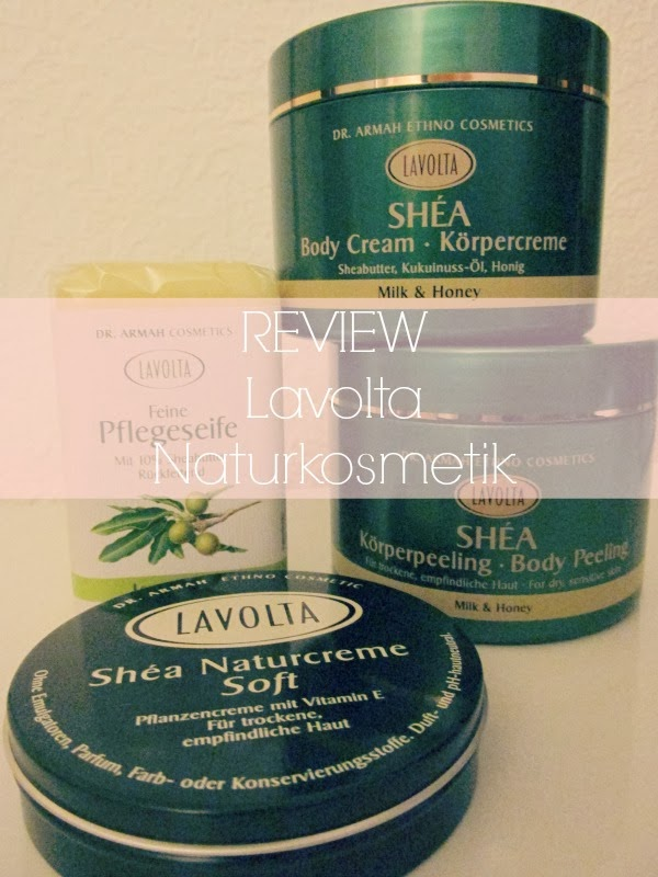 Review: LAVOLTA Naturkosmetik mit Shea Butter