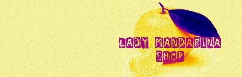 Lady Mandarina