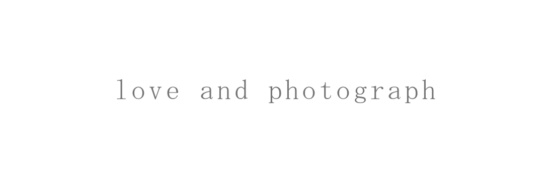 LOVE AND PHOTOGRAPH