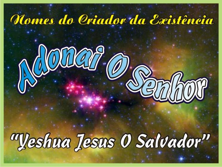 Adhonai O Soberano Senhor do Universo Infinito