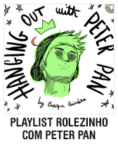 Rolezinho com Peter Pan: playlist e estilo