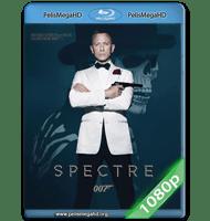 007 SPECTRE (2015) 1080P HD MKV ESPAÑOL LATINO