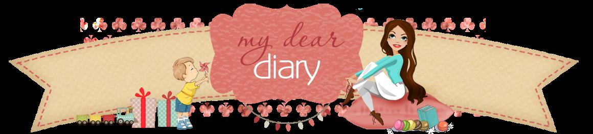 ...my dear diary...