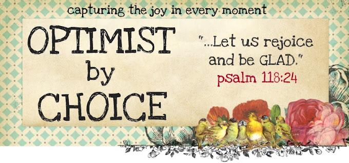 Optimist by Choice