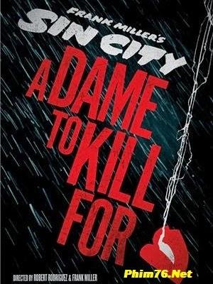 Thành Phố Tội Ác 2|| Sin City: A Dame to Kill For