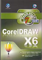 toko buku rahma: buku MAHIR DALAM 7 HARI CorelDRAW X6, pengarang madcoms, penerbit andi