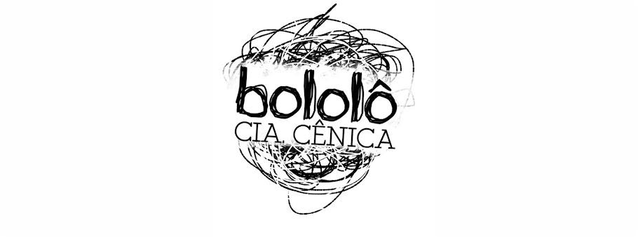 BOLOLÔ CIA. CÊNICA