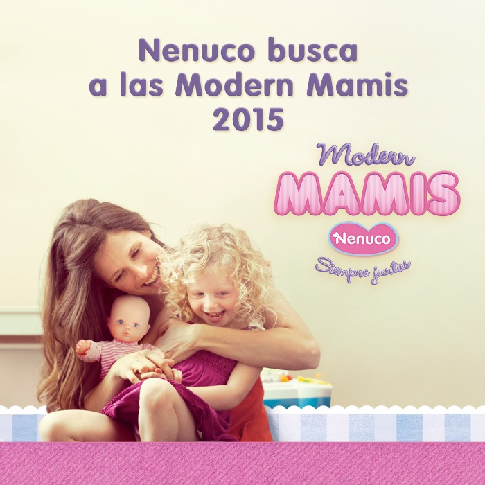 Nenuco busca a las Modern Mamis 2015