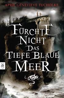 http://www.randomhouse.de/Taschenbuch/Fuerchte-nicht-das-tiefe-blaue-Meer/April-Genevieve-Tucholke/e438041.rhd