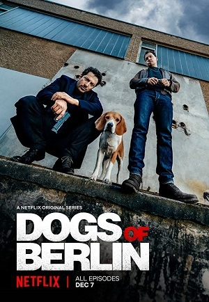 Dogs of Berlin - 1ª Temporada Netflix Séries Torrent Download capa