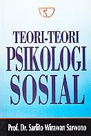 toko buku rahma: buku TEORI-TEORI PSIKOLOGI SOSIAL, pengarang sarlito wirawan sarwono, penerbit rajawali pers
