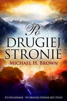 """Michael Harold Brown – """"Po drugiej stronie"""""""