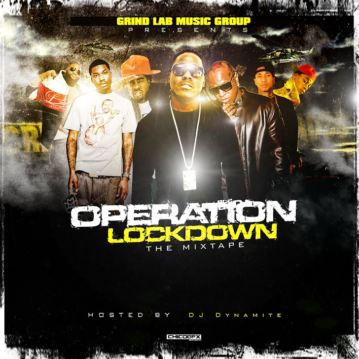 Operation Lockdown: the mixtape NOW AVAILABLE FOR DOWNLOAD Hosted by DJ Dynamite