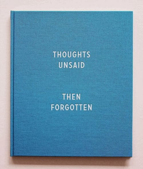 thoughts unsaid then forgotten