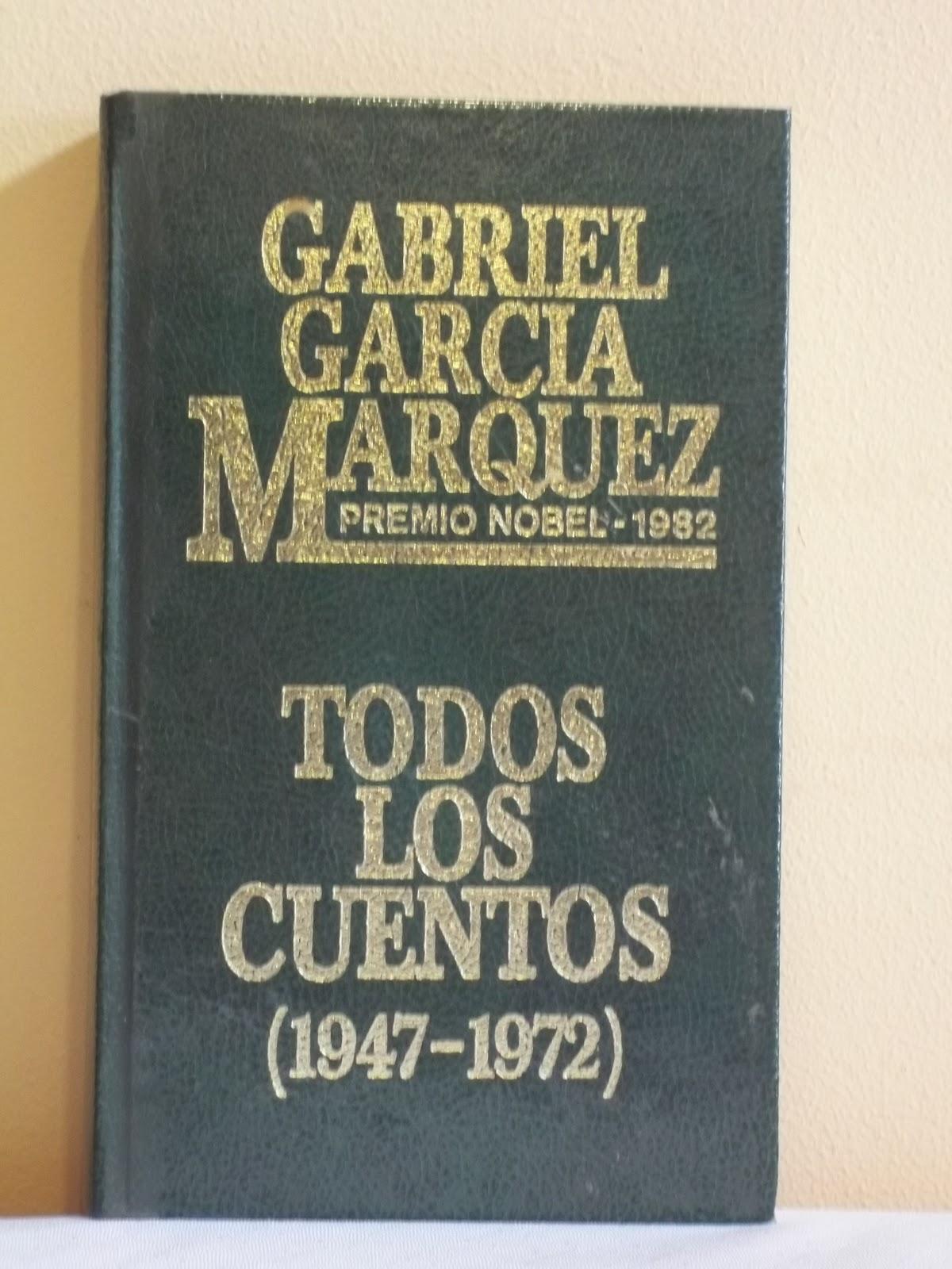 Todos los cuentos gabriel garc a m rquez librajes for Cuentos de gabriel garcia marquez