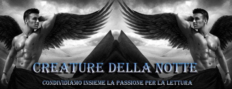 Creature Della Notte Blog