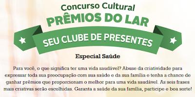 """Concurso Cultural  """"Prêmios do Lar"""""""