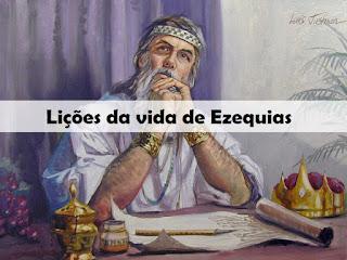 Sermão sobre Ezequias | Lições da vida de Ezequias