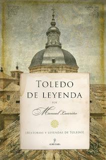 Toledo de leyenda (Manuel Lauriño)