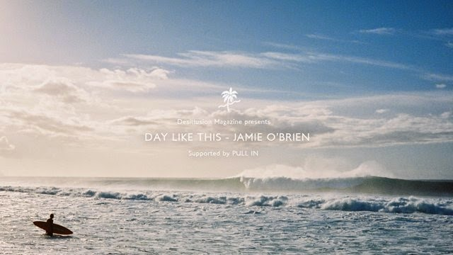 Day Like this - Jamie O Brien