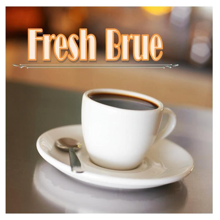 Fresh Brue