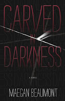 http://j9books.blogspot.ca/2013/03/maegan-beaumont-carved-in-darkness.html