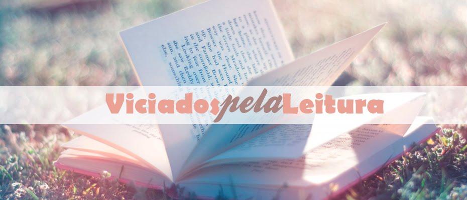 Viciados Pela Leitura