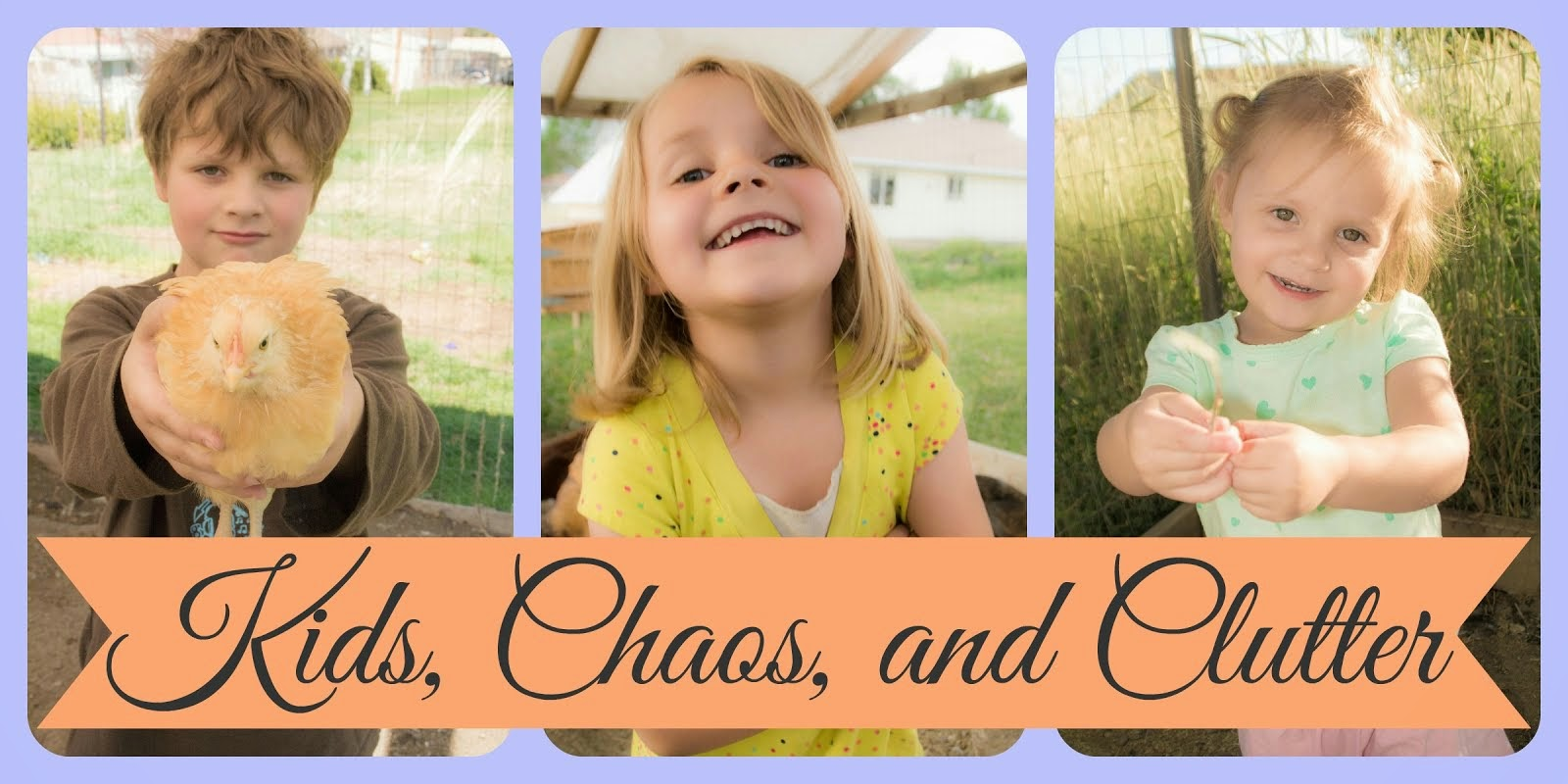 Kids, Chaos, and Clutter