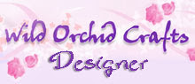 Previous Wild Orchid Crafts DT Member