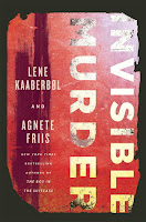 Invisible Murder by Lene Kaaberfol and Agnete Friis