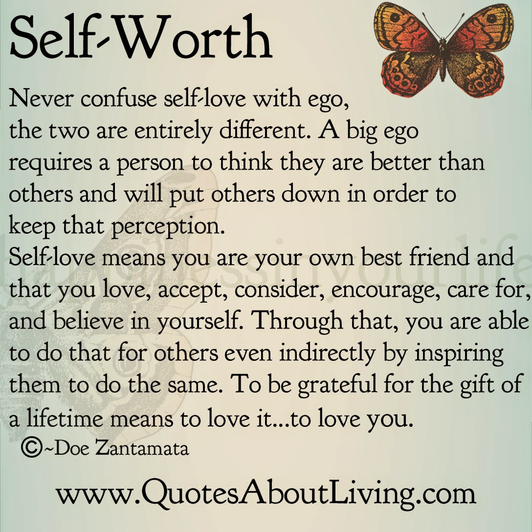 Quotes About Self Love Quotes About Living  Doe Zantamata Selfworth Love Vs Ego