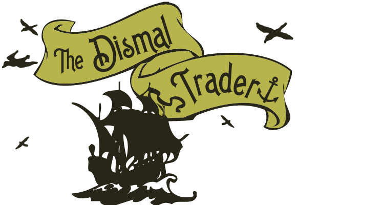 The Dismal Trader