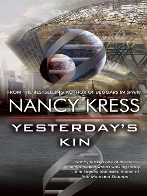 Yesterday's Kin - Nancy Kress - Blog de ciencia ficción