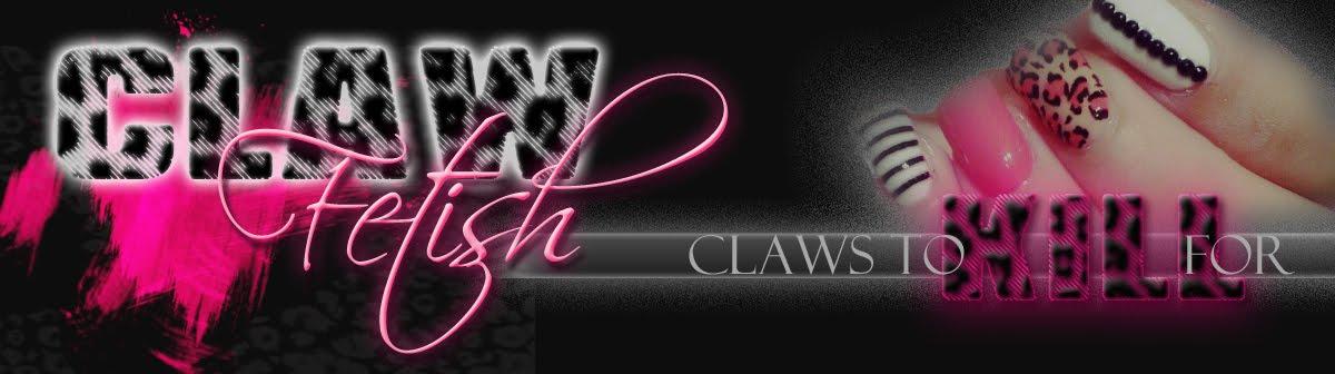 CLAW Fetish