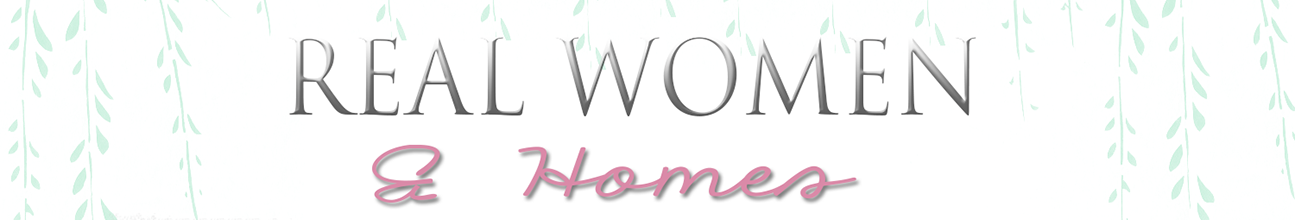 Real Women & Homes