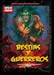 BESTIAS Y GUERREROS