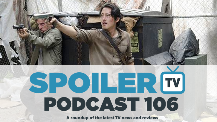 STV Podcast 106 - The weeks TV reviews including The Walking Dead and Glen reaction