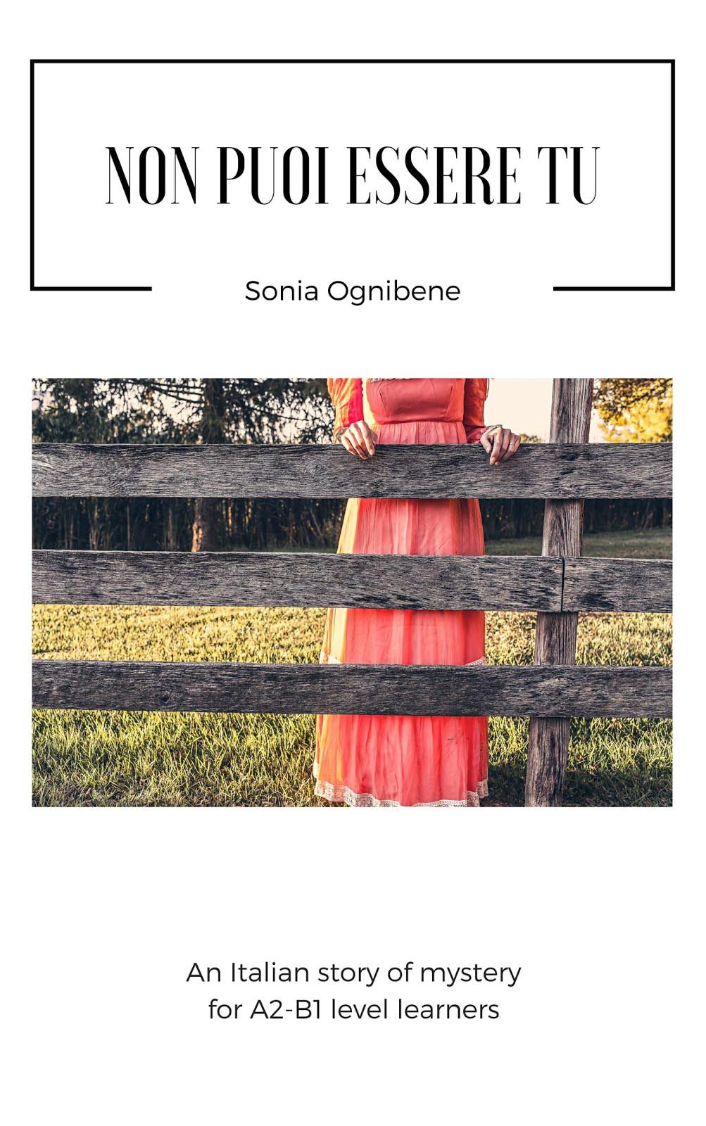 """""""Non puoi essere tu"""" - Sonia Ognibene"""