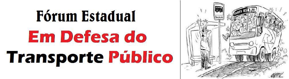 Fórum Estadual em Defesa do Transporte Público