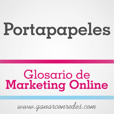 Portapapeles | Glosario de marketing Online