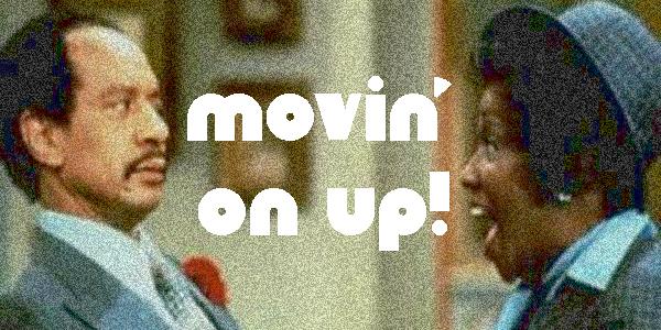 movin-on-up.jpg