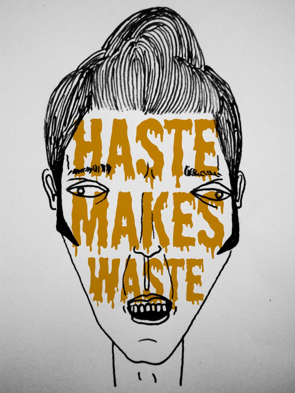 essay on haste is waste