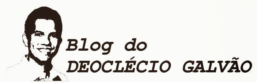 Blog do Deoclécio Galvão