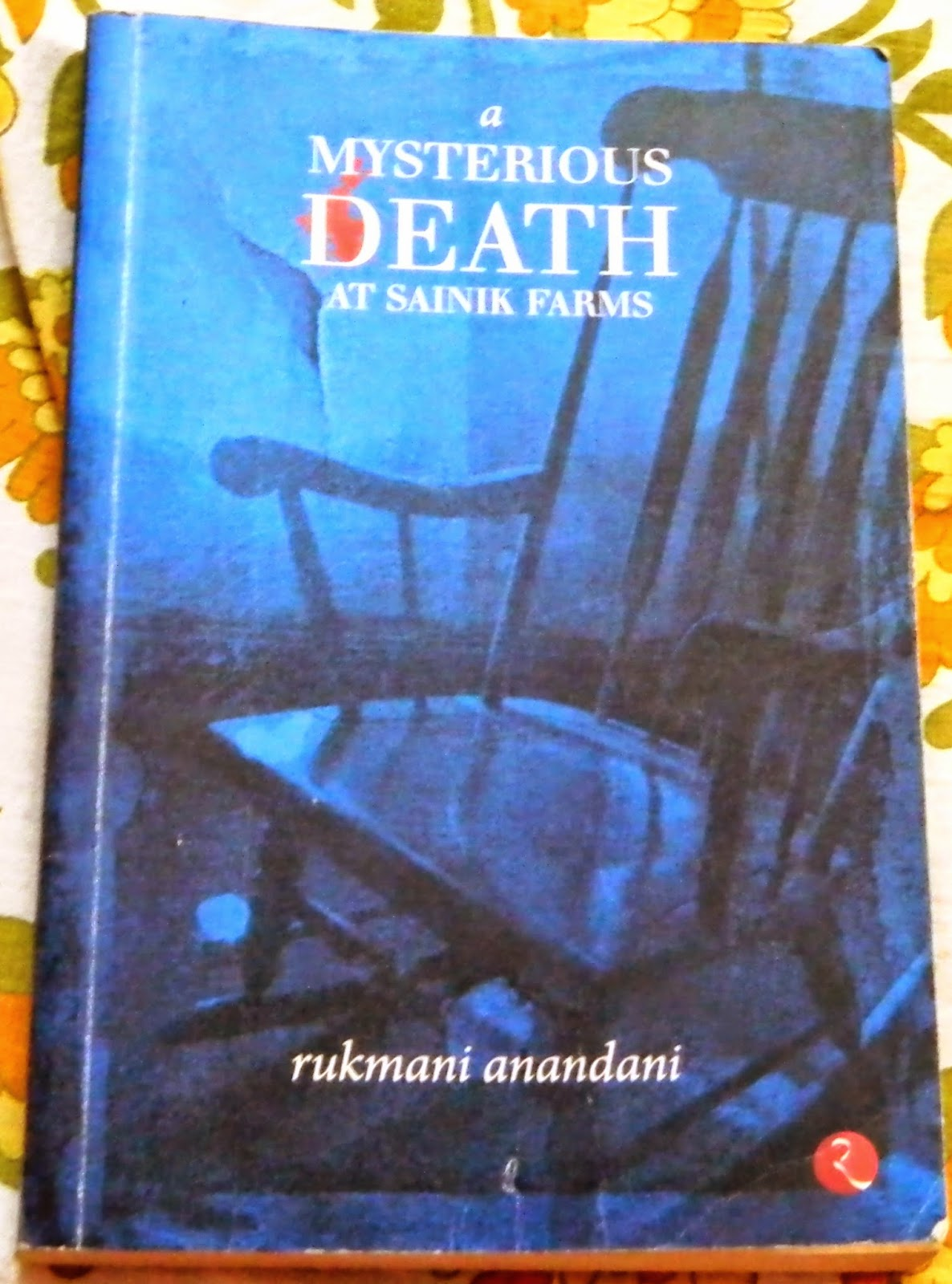 a mysterious death at sainik farms by rukmani anandani cover image