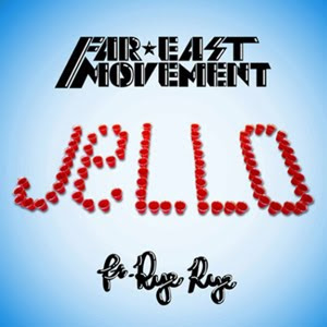 Far East Movement - Jello