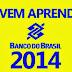 JOVEM APRENDIZ 2014 BANCO DO BRASIL- INSCRIÇÕES, VAGAS